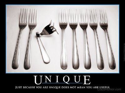Picture of a twisted and mangled fork. Caption: Just because you are unique does not mean you are useful.